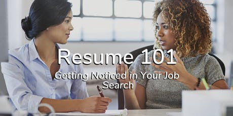 Resume 101 – Getting Noticed in Your Job Search tickets