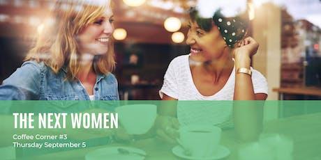 TheNextWomen | Coffee Corner #3 tickets