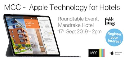 Apple Technology for Hotels Roundtable with MCC Digital
