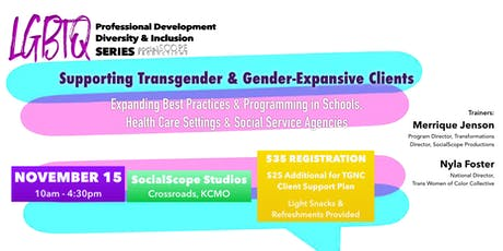 Supporting Transgender & Gender-Expansive Clients tickets