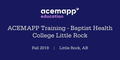 ACEMAPP Training - Baptist Health College Little Rock