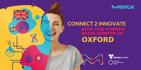Connect2Innovate Meetup in Oxford – Meet the Merck Accelerator Team tickets
