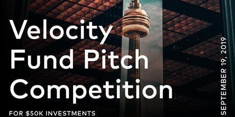 Velocity Fund Pitch Competition - September 2019 tickets