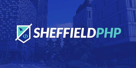 Sheffield PHP - Tests Make Good Architects tickets