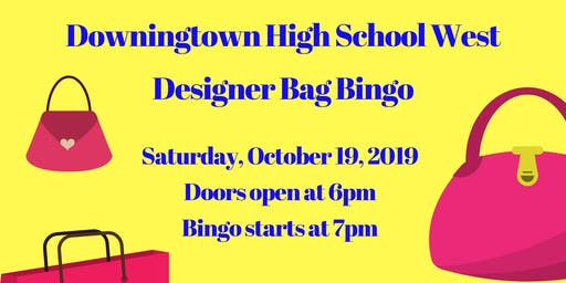 Designer Bag Bingo - Downingtown West