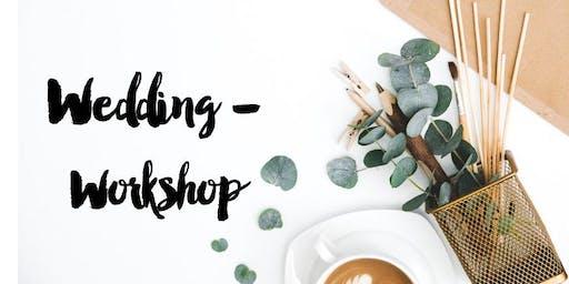 Kreativer Wedding Workshop - Create your dream wedding!