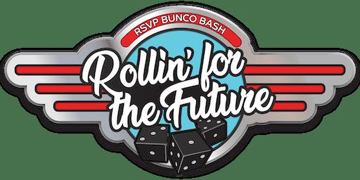 Bunco Bash- Rollin' for the Future