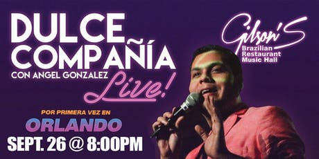 """Dulce Compañia """"Live in Orlando"""" tickets"""