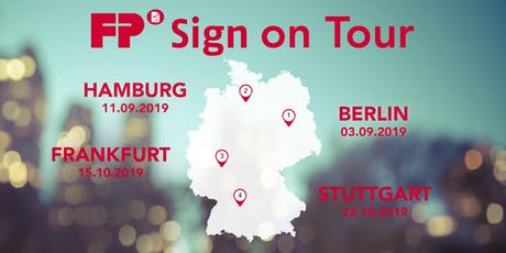 FP Sign on Tour in Hamburg - Digital signieren ist die Zukunft Tickets