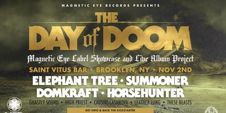 Day of Doom featuring Elephant Tree, Summoner, DomKraft, HorseHunter + More