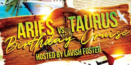 Aries vs Taurus Birthday Cruise tickets