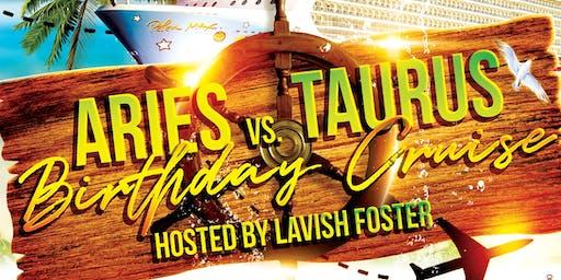 Aries vs Taurus Birthday Cruise