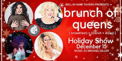Brunch of Queens: Holiday Show