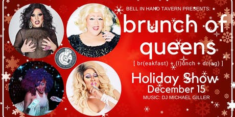 Brunch of Queens: Holiday Show tickets