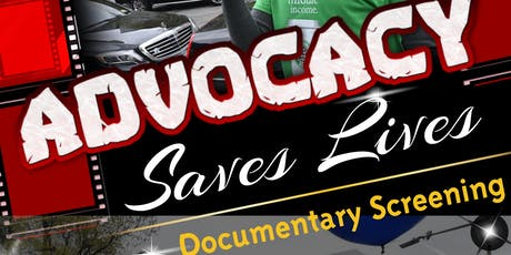 Advocacy Saves Lives Film Screening tickets