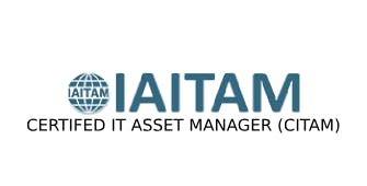 ITAITAM Certified IT Asset Manager (CITAM) 4 Days Training in Tampa, FL
