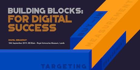 Mediaworks Building Blocks for Digital Success Yorkshire Breakfast tickets