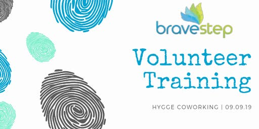 Brave Step Volunteer Training: Sept. 9, 2019