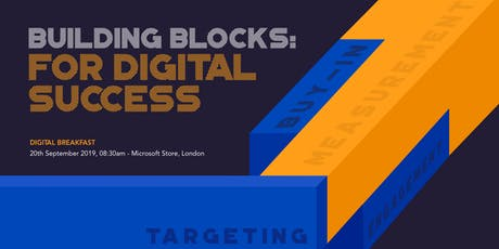 Mediaworks Building Blocks for Digital Success London Breakfast tickets