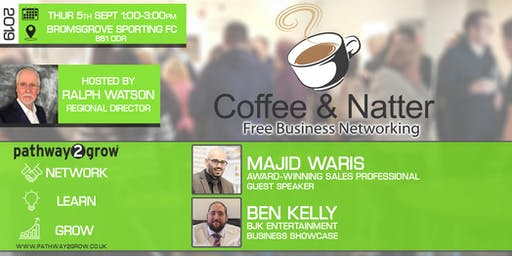 Bromsgrove Coffee & Natter - Free Business Networking Thurs 5th Sept 2019