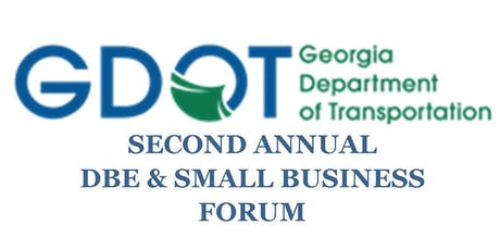 Georgia Department of Transportation's Second Annual DBE & Small Business Forum tickets