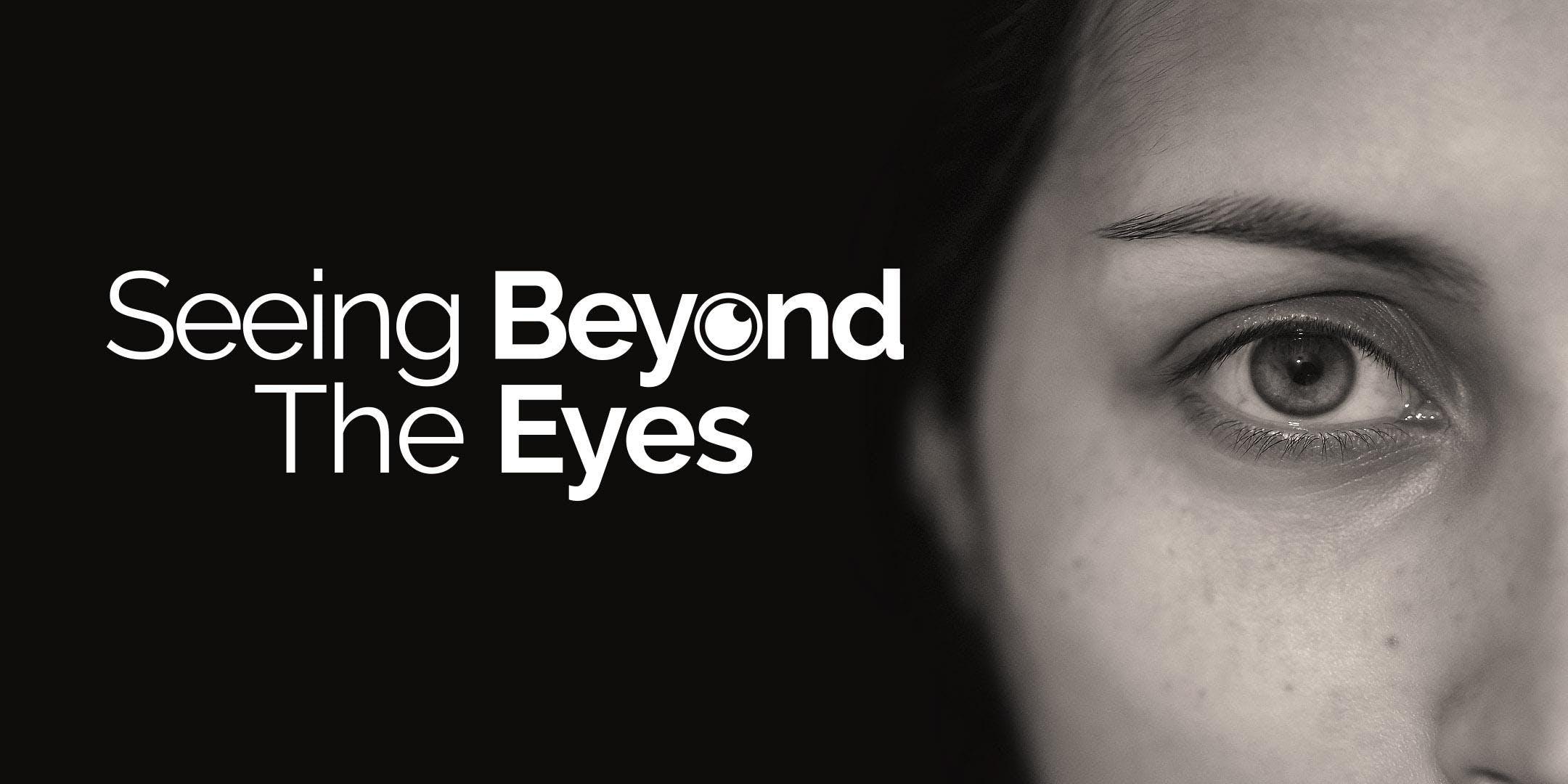 Seeing Beyond the Eyes CET - Sheffield