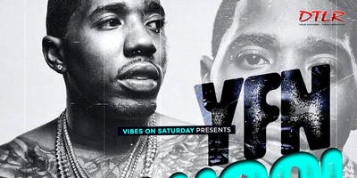 Vibes On Saturday presents: YFN Lucci