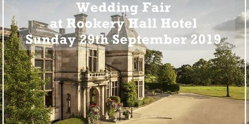 Crewe Wedding Fair @ Rookery Hall Hotel
