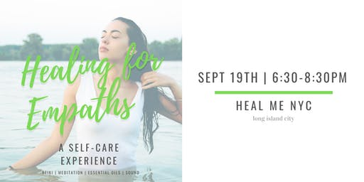 Healing for Empaths: A Self-Care Experience