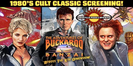 CULT CLASSIC SCREENING! - The Adventures of Buckaroo Banzai Across the 8th Dimension! tickets