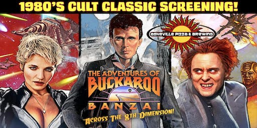 CULT CLASSIC SCREENING! - The Adventures of Buckaroo Banzai Across the 8th Dimension!