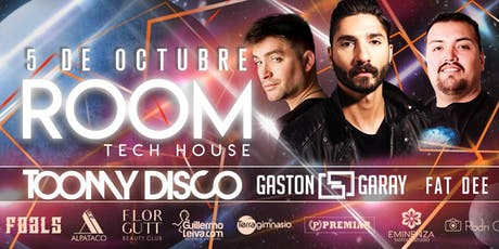 TOOMY DISCO & GASTON GARAY en ROOM TECH HOUSE entradas