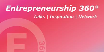 """Entrepreneurship 360°: Karriereweg """"Entrepreneur"""""""