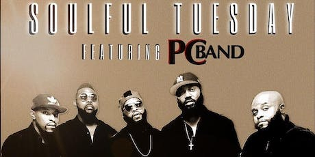 SOULFUL TUESDAY...HOSTED BY PC BAND tickets