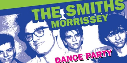 Party Out Of Bounds - The Smiths/Morrissey Dance Party