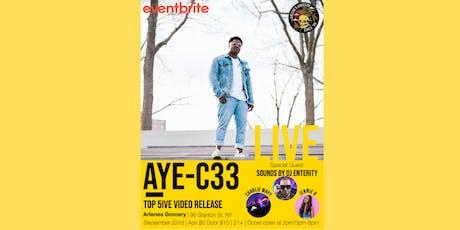 AYE-C33, Charliewayy, JenniB w/DJ Eternity tickets