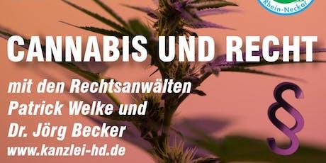 Cannabis und Recht / Fachvortrag in Heidelberg Tickets