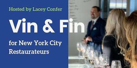 Vin & Fin for New York City Restaurateurs tickets