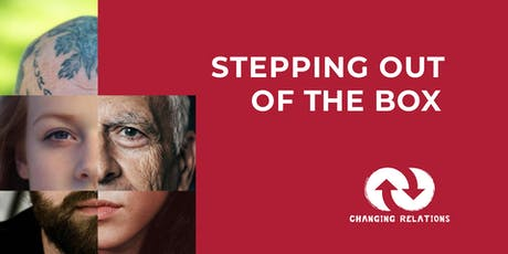 Stepping Out of The Box - Free Art Exhibition tickets