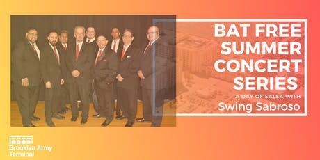 BAT Summer Concert Series: A Day of Salsa w/ Swing Sabroso tickets