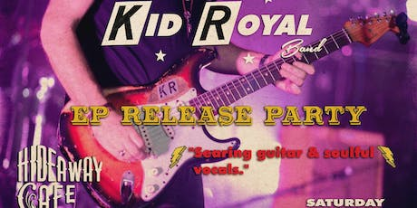 Kid Royal EP Release tickets