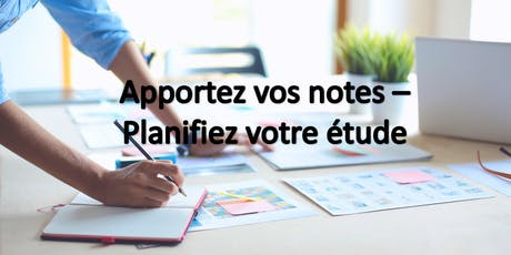 Apportez vos notes - Planifiez votre étude billets