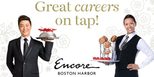 "15 Restaurants & Cocktail Lounge "" Hiring Event"" for Encore Boston Harbor at Harpoon Boston August 20th, 2019"