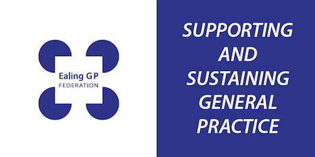 25th September Ealing GP Federation AGM and Quarterly Conference tickets