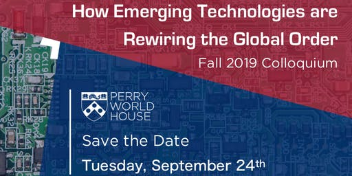 Save The Date: How Emerging Technologies are Rewiring the Global Order