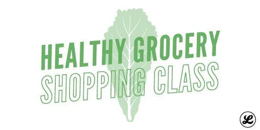 Healthy Grocery Shopping Class