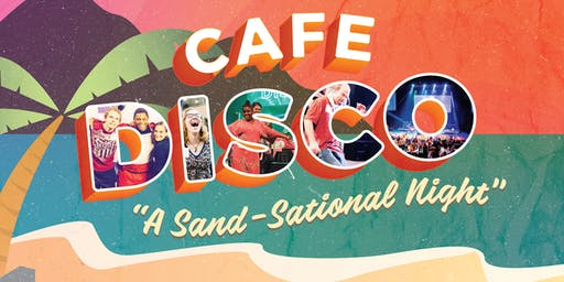 Cafe Disco: A Sand-Sational Night