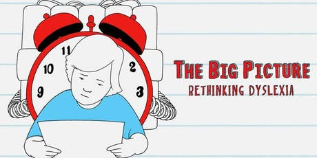 The Big Picture: Rethinking Dyslexia tickets