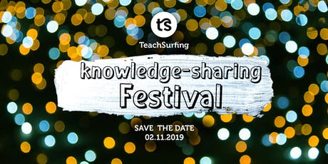 TeachSurfing knowledge-sharing Festival tickets
