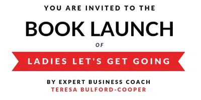"""Ladies Let's Get Going"" Book Launch"